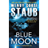 Blue Moon: Mundy's Landing Book Two
