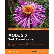 MODx Web Development - Second Edition by Antano Solar John (2011-02-23)