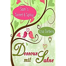 Dessous mit Sahne (Sam's Sweet & Spicy 3)