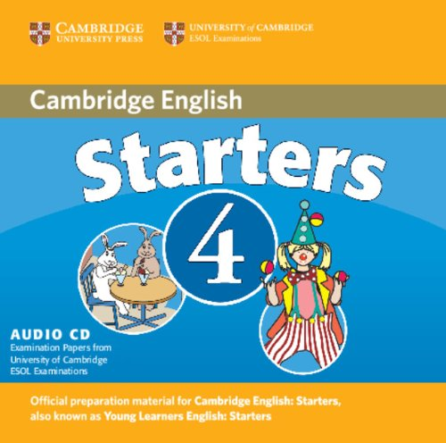 Cambridge Young Learners English Tests Starters 4 Audio CD: Examination Papers from the University of Cambridge ESOL Examinations