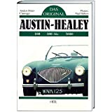 Factory Original Austin Healey 100 6 3000 The Originality Guide To Six Cylinder Austin Healeys 1956 1968 Piggott Bill Fremdsprachige Bücher