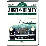 Factory Original Austin Healey 100 6 3000 The Originality Guide To Six Cylinder Austin Healeys 1956 1968 Piggott Bill Fremdsprachige Bücher