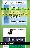 Telecharger Livres Creer son propre QCM de francais Pour apprendre et evaluer le francais de facon ludique efficace et rapide (PDF,EPUB,MOBI) gratuits en Francaise