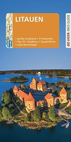 GO VISTA: Reiseführer Litauen: Mit Faltkarte und 3 Postkarten (Go Vista Info Guide)