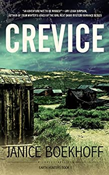Crevice: Earth Hunters Series--Book One (English Edition) de [Boekhoff, Janice]