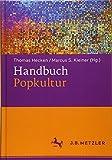 S. Kleiner (Hg.), Thomas Hecken: Handbuch Popkultur