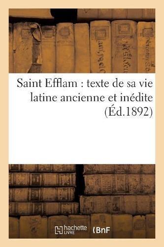 Saint Efflam : texte de sa vie latine ancienne et inédite