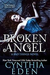 Broken Angel (Bad Things Book 4)