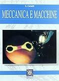 Meccanica e macchine. Per gli Ist. Tecnici industriali
