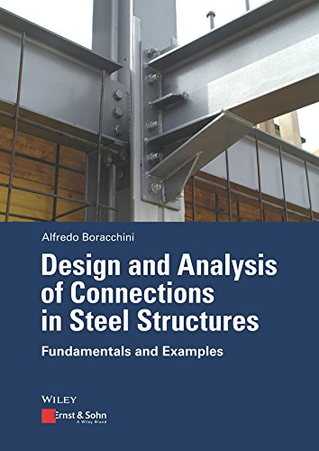 Design and Analysis of Connections in Steel Structures: Fundamentals and Examples