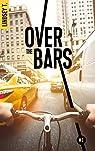 Over the bars, tome 1 par T.