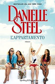 L Appartamento Danielle Steel