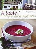 A TABLE ! EN PICARDIE, NORD ET PAS-DE-CALAIS