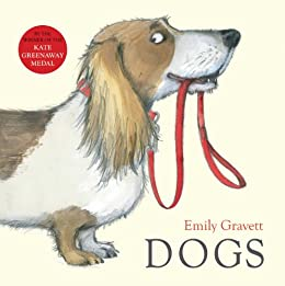 Dogs by [Gravett, Emily]