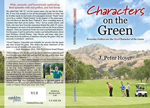 Characters on the Green: Everyday Golfers are the Real Character of the Game (English Edition) por J. Peter Hoyer