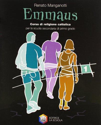 Emmaus. Per la Scuola media: 1