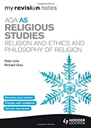 My Revision Notes: AQA AS Religious Studies: Religion and Ethics and  Philosophy of Religion (MRN)