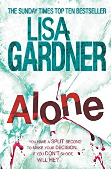 Alone (Detective D.D. Warren 1) by [Gardner, Lisa]