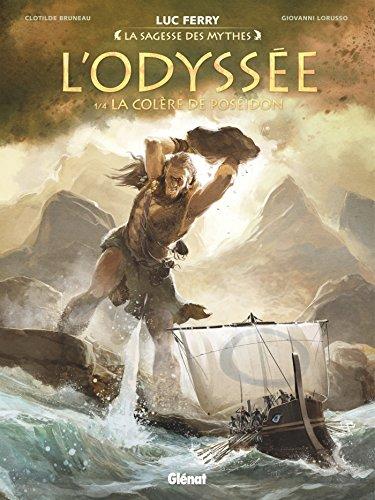 L'Odyssée - Tome 01: La Colère de Poséidon par Clotilde Bruneau