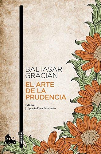 El arte de la prudencia: Adaptación y prólogo de J. Ignacio Díez (Clásica) por Baltasar Gracián