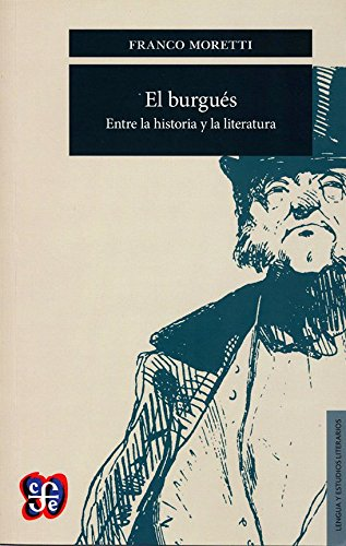 el-burguesentre-la-historia-y-la-literatura