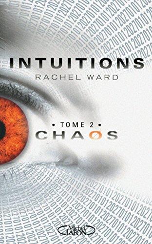 Intuitions T02 Chaos par Collectif