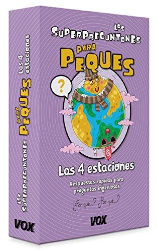 Los Superpreguntones para peques. Las cuatro estaciones (Vox - Infantil / Juvenil - Castellano - A Partir De 5/6 Años - Los Superpreguntones) por Larousse Editorial