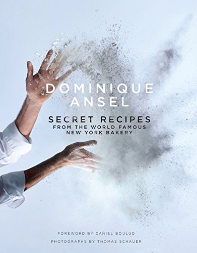 dominique-ansel-secret-recipes-from-the-world-famous-new-york-bakery