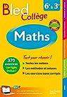 Bled Maths Collège - Nouveau programme 2016 par Curel