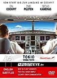 PilotsEYE.tv | Vienna - TOKYO |:| DVD |:| Cockpit flight | Austrian Airlines | Boeing 777 - 200ER | Bonus: Tokyo Tower