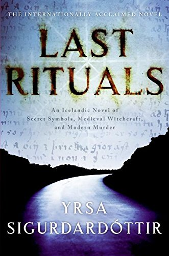 Last Rituals: A Tale of Secret Symbols, Medieval Witchcraft, and Modern Murder