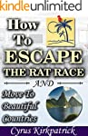 How to Escape the Rat Race and Move t...