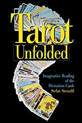 Tarot Unfolded: Imaginative Reading of the Divination Cards (English Edition)