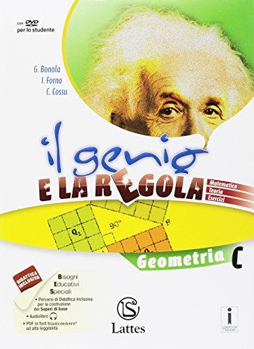 Il genio e la regola. Geometria C. Per la Scuola media. Con e-book. Con espansione online: 3