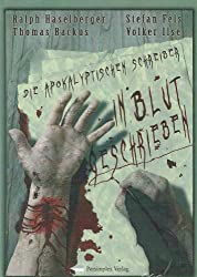 In Blut geschrieben: Die Apokalyptischen Schreiber
