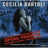 Cecilia Bartoli - Opera Proibita (Händel · Scarlatti · Caldara) / Minkowski · Les Musiciens du Louvre