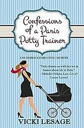 Confessions of a Paris Potty Trainer: A Humorous Parenting Memoir (English Edition)