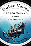 20.000 Meilen unter den Meeren (Roman) - mit Illustrationen