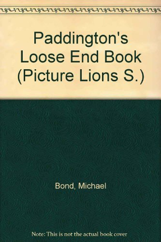 Paddington's loose end book : an ABC of things to do