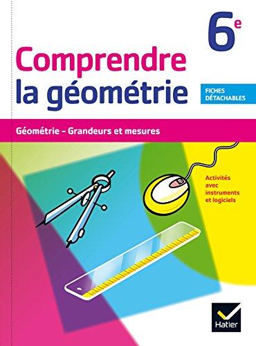 Comprendre la Géométrie 6e éd. 2015 - Cahier de l'élève par Bernard Tissot