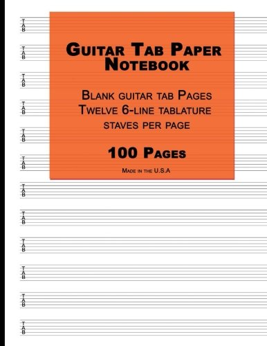 Guitar Tab Paper: Orange Cover,Blank guitar tab paper Notebook featuring twelve 6-line tablature staves per page with aTAB clef, 8.5 x 11, Durable Cover, Perfect Binding