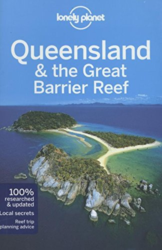 Queensland & the Great Barrier Reef 7 (Travel Guide)
