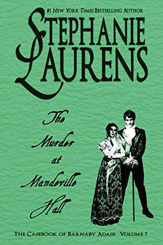 The Murder at Mandeville Hall (The Casebook of Barnaby Adair 7) (English Edition) por Stephanie  Laurens