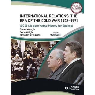 Peace and War: International Relations 1943-1991: GCSE Modern World History for Edexcel: International Relations 1945-1991