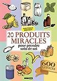 """Afficher """"20 produits miracles pour prendre soin de soi"""""""