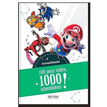 100 Jeux, 1000 Anecdotes