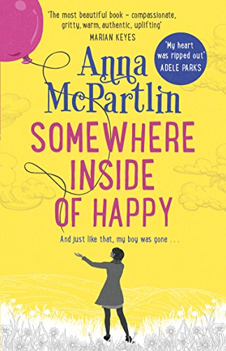 Somewhere Inside of Happy by [McPartlin, Anna]