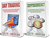 Bitcoin Trading: 2 Manuscripts - Day Trading and Cryptocurrency - Guide to Trading, Investing, and Mining Bitcoin and more (English Edition)