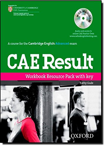 CAE Result Workbook Resource Pack with Key (Cambridge Advanced English (Cae) Result)
