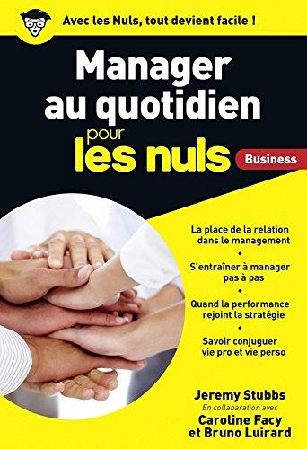 Manager au quotidien poche pour les Nuls Business par Jérémy STUBBS